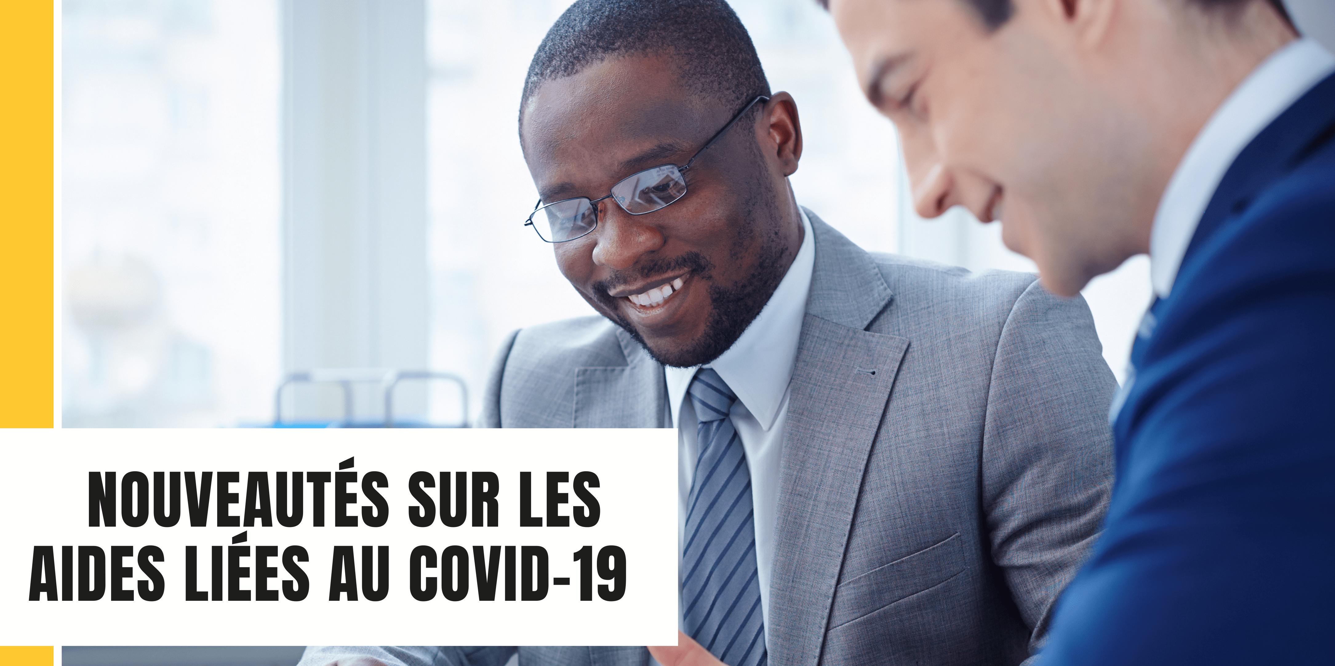 2021 – Les nouveautés sur les aides aux entreprises liées au covid-19